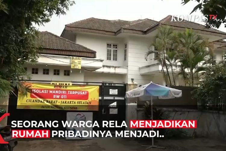 Seorang pemilik rela rumah mewahnya di Jalan MPR I, RT 007/011 Cilandak Barat, Jakarta Selatan, dijadikan tempat isolasi pasien Covid-19.