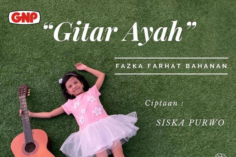 Fazka Farhat Bahanana merilis lagu Gitar Ayah.