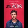 Sinopsis Love, Victor, Perjuangan Mencari Jati Diri di Kota Baru