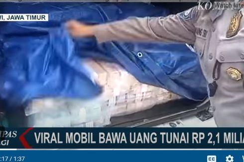 Uang Rp 2,1 Miliar Tertutup Terpal yang Dibawa Mobil di Tol Ngawi Ternyata Dipergunakan untuk Ini