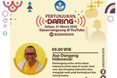 """AGENDA: Ajak Anak Nikmati Seni dan Dongeng Online """"Budaya Saya"""" Kemendikbud"""