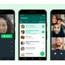 Fitur Terbaru Panggilan WhatsApp, Bikin Grup Video Call Lebih Mudah