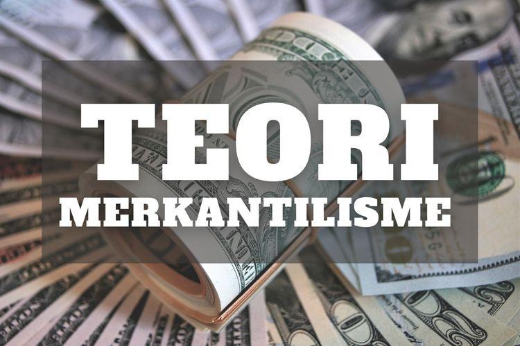 Teori Merkantilisme