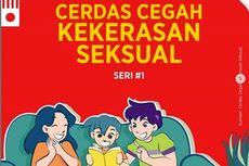Orangtua dan Anak, Simak Panduan Cerdas Cegah Kekerasan Seksual #1