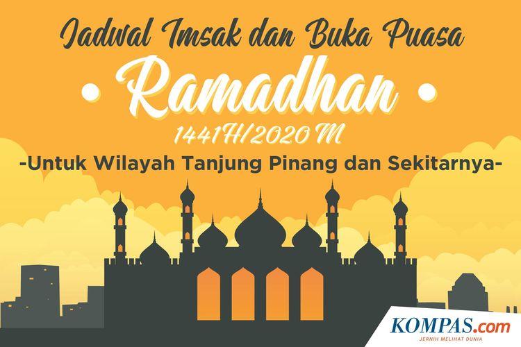 Jadwal Imsak dan Buka Puasa Ramadhan 1441 H/2020 M untuk Wilayah Tanjung Pinang dan Sekitarnya
