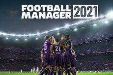Game Football Manager 2021 Hadir di PC, Android, dan iOS, Apa yang Baru?