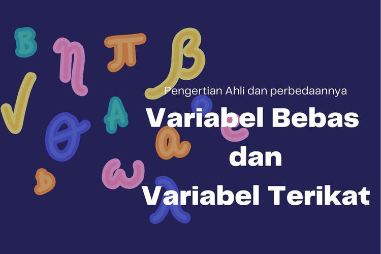 Ilustrais perbedaan variabel bebas dan terikat