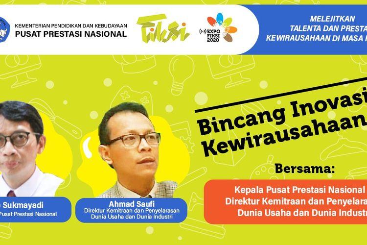 Webinar Bincang Inovasi Kewirausahaan (22/10/2020) digelar sebagai bagian dari Festival Inovasi dan Kewirausahaan Siswa Indonesia (FIKSI) 2020 yang berlangsung di Bandung, 20-24 Oktober 2020.