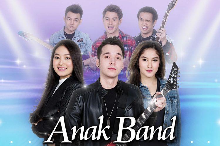 Sinetron Anak Band yang tayang setiap hari pukul 18.00 WIB di SCTV.