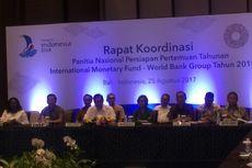 Indonesia Siap Jadi Tuan Rumah IMF-WB Annual Meetings 2018 di Bali