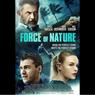 Sinopsis Force of Nature, Aksi Pencurian saat Badai, Segera di HBO GO