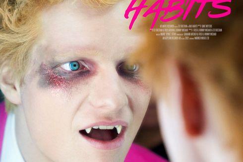 Ed Sheeran Rilis Singel Bad Habits, Jadi Vampir dalam Video Klip
