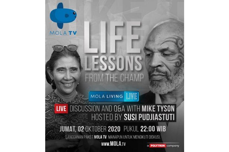 Salah satu program Mola TV, Mola Living Live, akan menghadirkan dua tokoh inspiratif, Susi Pudjiastuti dan Mike Tyson pada acara perdananya (Dok. Mola TV)