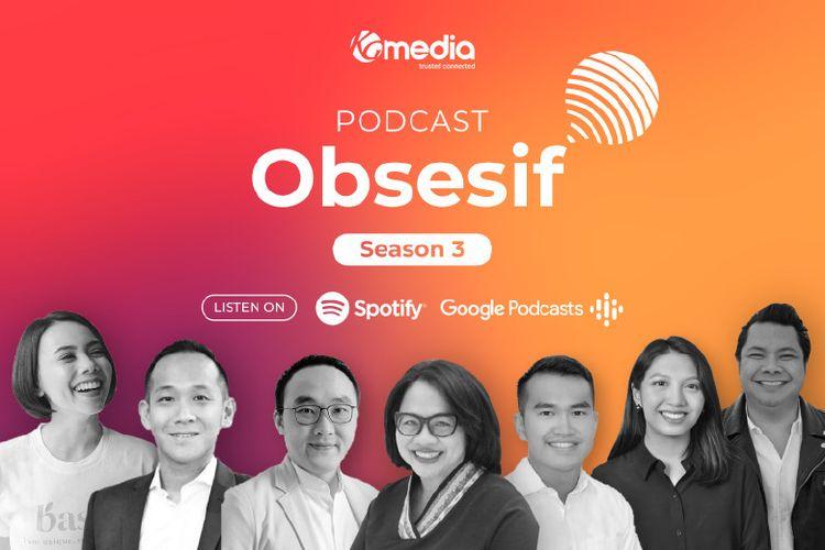 Siniar (podcast) Obsesif telah memulai season 3 pada 12 September 2021.