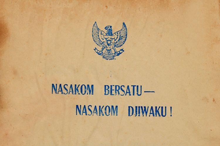 Nasakom Bersatu-Nasakom Djiwaku!, amanat Presiden Soekarno pada rapat raksasa pembukaan Mubes Tani Seluruh Indonesia di tahun 1965.