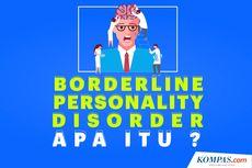 INFOGRAFIK: Apa Itu Borderline Personality Disorder?