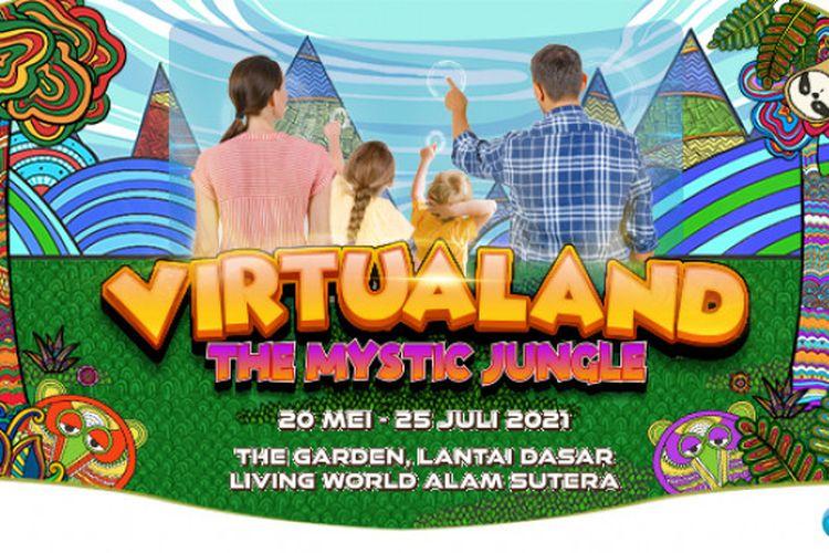 UMN Pictures menggulirkan wahana interaktif digital yang memberikan nuansa pengalaman baru bagi seluruh anggota keluarga bertema Virtualand - The Mystic Jungle di Living World Alam Sutera pada 20 Mei-25 Juli 2021.