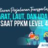 INFOGRAFIK: Aturan Perjalanan Darat, Laut, Udara, Saat PPKM Level 4