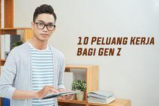 10 Peluang Kerja Bagi Gen Z dan Prodi Kuliah yang Sesuai