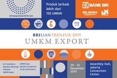 Dorong UMKM Naik Kelas, BRI Gelar UMKM Export BRILian Preneur 2019