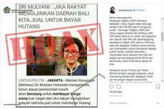 [HOAKS] Pernyataan Sri Mulyani Akan Jual Bali untuk Bayar Utang Negara