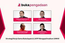 LKPP dan Bukalapak Optimalkan 6,5 Juta UMKM untuk Pengadaan Barang dan Jasa Digital