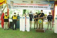 PT Pupuk Iskandar Muda Bantu Pasokan Oksigen untuk Penanganan Covid-19 di Provinsi Aceh