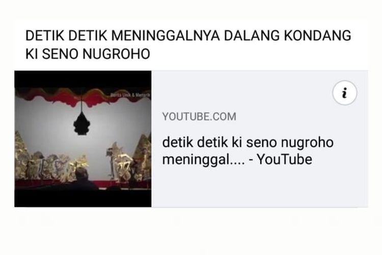 Status Facebook yang mengunggah video dengan narasi keliru saat terakhir meninggalnya dalang Ki Seno Nugroho.