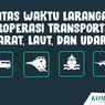 INFOGRAFIK: Batas Waktu Larangan Beroperasi Setiap Moda Transportasi