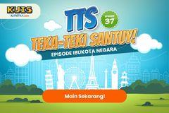 TTS - Teka - teki Santuy Ep 37 Edisi Ibukota Negara