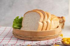 Sering Dihindari Saat Diet, ini Jumlah Kalori dalam Roti Tawar