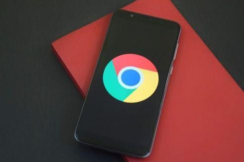 Chrome di Android Akhirnya Kebagian