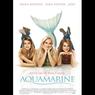 Sinopsis Aquamarine, Perjuangan Putri Duyung Mencari Cinta Sejati