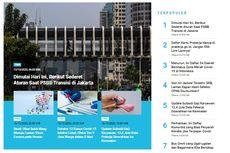 [POPULER TREN] Sederet Aturan, Sanksi, dan Denda PSBB Transisi Jakarta | Kejelasan Pengumuman Hasil Seleksi CPNS 2019