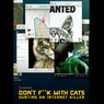 Don't F**k with Cats: Hunting an Internet Killer, Sisi Gelap Manusia
