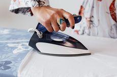 5 Hal yang Tidak Boleh Dilakukan Saat Menyetrika Pakaian