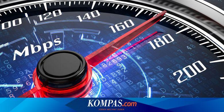 Rata Rata Kecepatan Download Seluler Di Indonesia 14 Mbps Halaman All Kompas Com