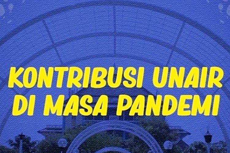 Berikut ini kontribusi Unair saat pandemi Covid-19.