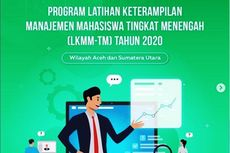 Mahasiswa Aceh dan Sumatera Utara, Yuk Ikut LKMM-TM 2020 Ditjen Dikti