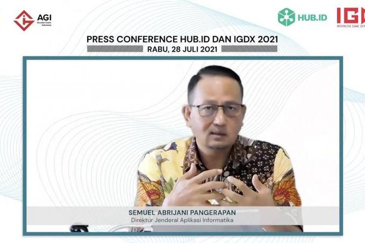 Direktur Jenderal Aplikasi Informatika Kementerian Kominfo, Semuel A. Pangerapan, dalam konferensi pers Hub.id dan IGDX 2021, Rabu (28/7/2021).