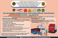PPKM Darurat, Pelabuhan Ketapang-Gilimanuk Tutup Penyeberangan Malam