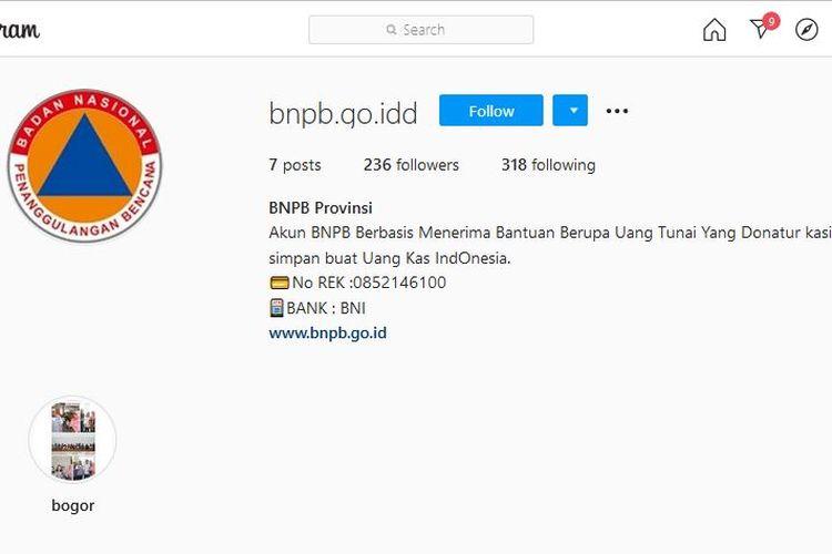 Akun Instagram yang mengatasnamakan BNPB dan menmbuka donasi dari masyarakat disebutkan untuk uang kas negara.