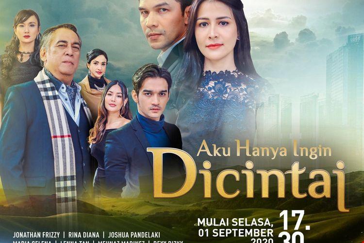 Poster serial terbaru dari ANTV yang berjudul Aku Hanya Ingin Dicintai. Sinetron ini akan menjadi suguhan baru untuk bulan September.