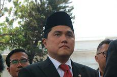 Ini Tiga Posisi Deputi BUMN yang Diinginkan Erick Thohir