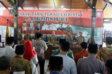 530 Calon Kepala Desa di Brebes, Deklarasi Damai Pilkades Serentak