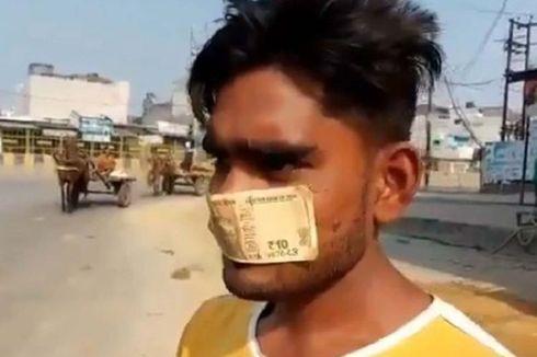 Tak Punya Masker, Pria Ini Pakai Uang 10 Rupee