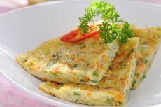 15 Bahan Makanan untuk Telur Dadar, Inspirasi Makan Praktis Anti Bosan