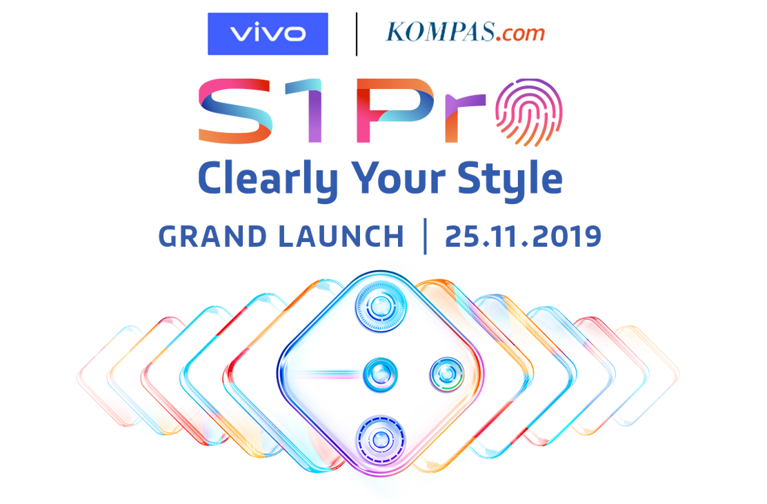 VIVO | Kompas.com | S1 Pro - Clearly Your Style - Grand Launch | 25.11.2019