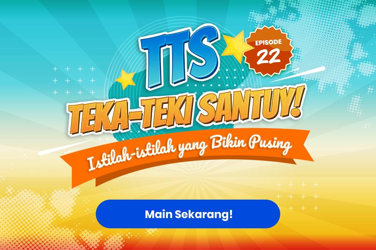 TTS - Teka-teki Santuy ep. 22 Istilah-istilah yang Bikin Pusing