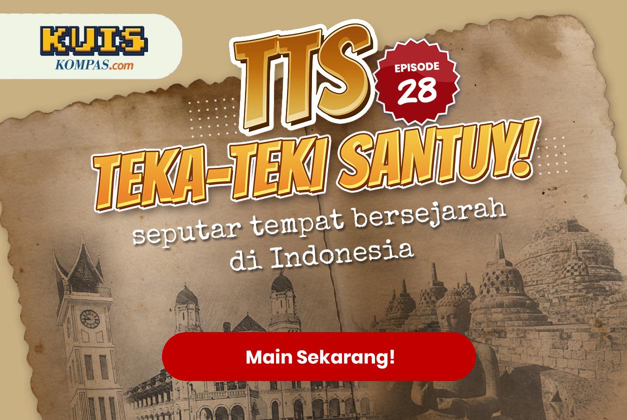 TTS - Teka-teki Santuy ep. 28 Seputar Tempat Bersejarah Indonesia